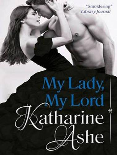 My Lady, My Lord (Compact Disc): Katharine Ashe