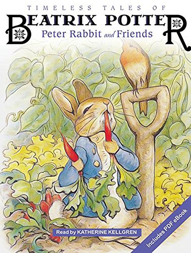 9781494550004: Timeless Tales of Beatrix Potter: Peter Rabbit and Friends