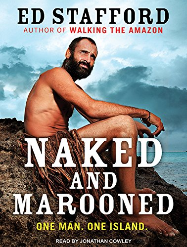 Naked and Marooned: Ed Stafford