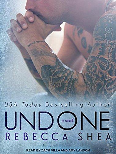 Undone (Unbreakable): Shea, Rebecca