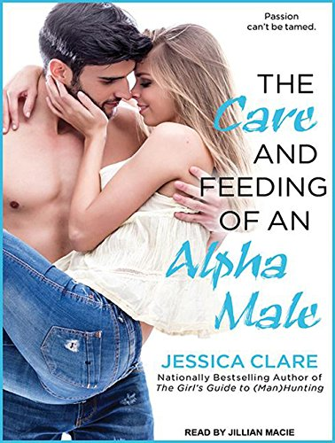 The Care and Feeding of an Alpha Male (Bluebonnet): Clare, Jessica