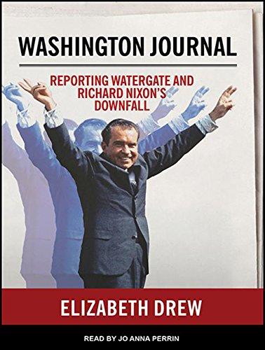 Washington Journal: Reporting Watergate and Richard Nixon's Downfall (MP3 CD): Elizabeth Drew