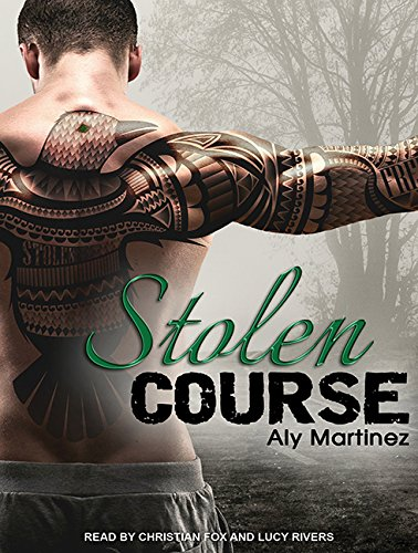 Stolen Course (Wrecked and Ruined): Martinez, Aly