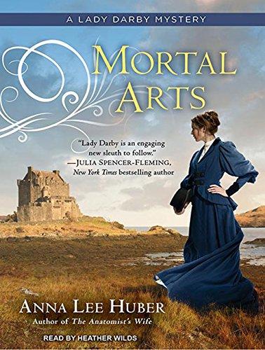 9781494554910: Mortal Arts (Lady Darby Mystery)