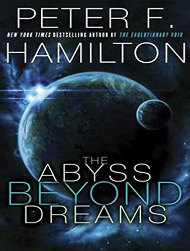 The Abyss Beyond Dreams (MP3 CD): Peter F. Hamilton