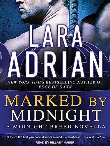 Marked by Midnight (Midnight Breed): Adrian, Lara