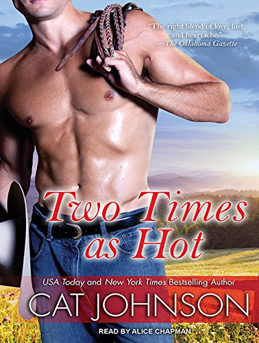 Two Times as Hot (Oklahoma Nights): Johnson, Cat