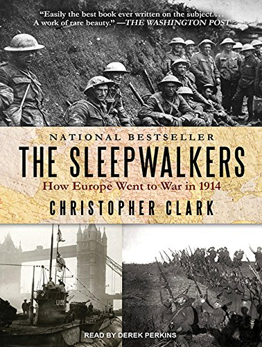 9781494556532: The Sleepwalkers: How Europe Went to War in 1914