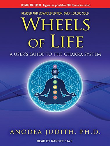 9781494556808: Wheels of Life: A User's Guide to the Chakra System