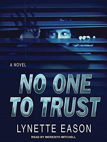 No One to Trust (Hidden Identity): Eason, Lynette
