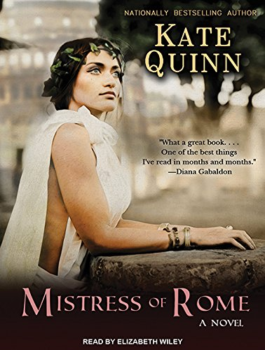Mistress of Rome (Empress of Rome): Quinn, Kate
