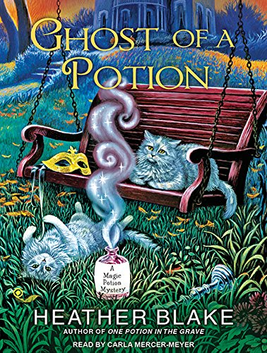 9781494559564: Ghost of a Potion (Magic Potion Mystery)