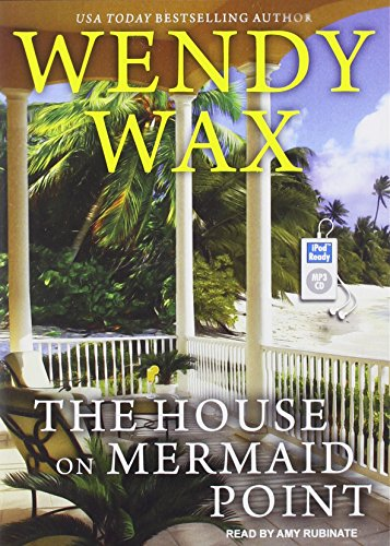 The House on Mermaid Point (Ten Beach Road): Wendy Wax