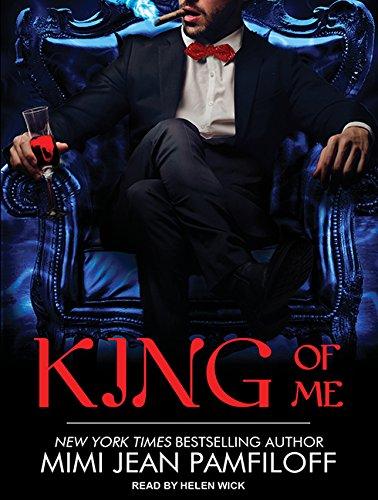 King of Me (King Trilogy): Pamfiloff, Mimi