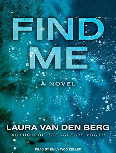 Find Me: Berg, Laura Van Den