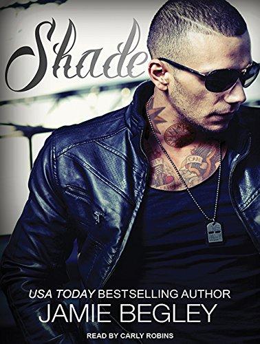 Shade (Last Riders): Begley, Jamie
