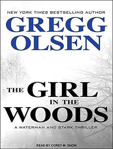 9781494560652: The Girl in the Woods (Waterman and Stark)