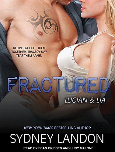 Fractured (Lucian & Lia): Sydney Landon