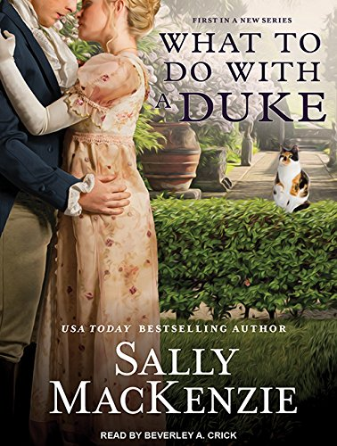 9781494560805: What to Do With a Duke (Spinster House)