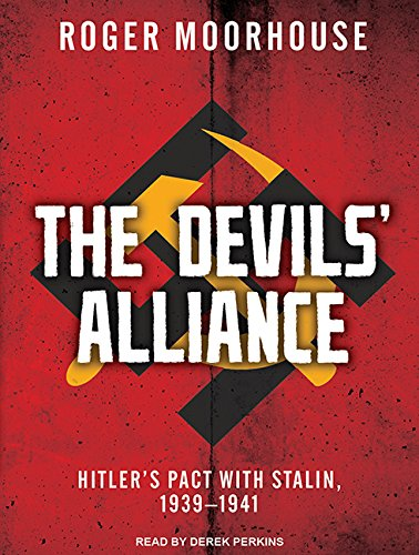 9781494560812: The Devils' Alliance: Hitler's Pact With Stalin, 1939-1941