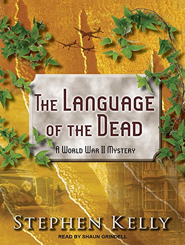 9781494560898: The Language of the Dead: A World War II Mystery