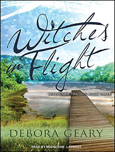 9781494561994: Witches in Flight (WitchLight Trilogy)