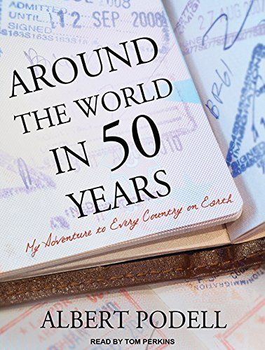 9781494562151: Around the World in 50 Years: My Adventure to Every Country on Earth [Idioma Inglés]