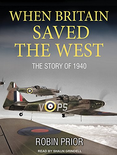 9781494562779: When Britain Saved the West: The Story of 1940