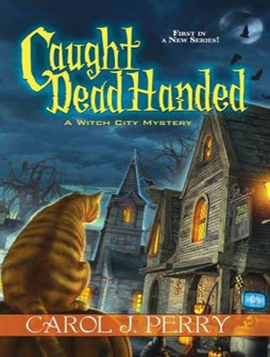 Caught Dead Handed (MP3 CD): Carol J. Perry
