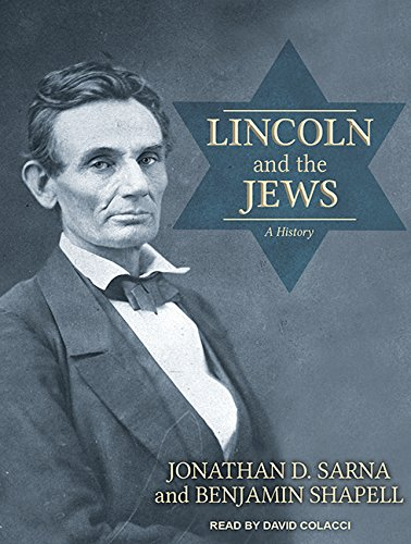 9781494563431: Lincoln and the Jews: A History