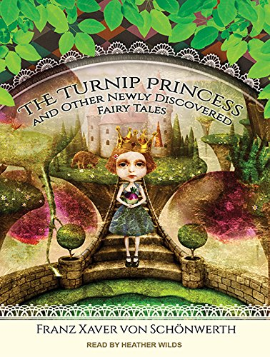 9781494564254: The Turnip Princess and Other Newly Discovered Fairy Tales