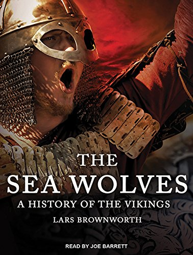 9781494564384: The Sea Wolves: A History of the Vikings