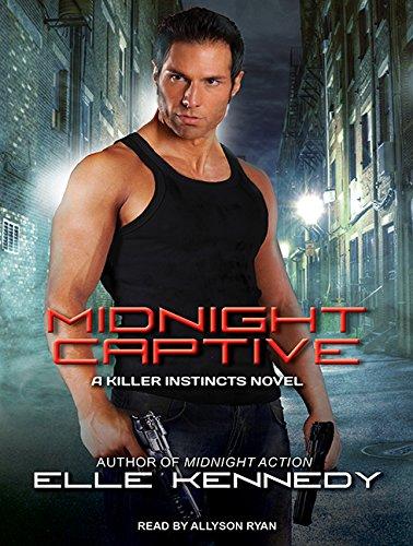 Midnight Captive (Killer Instincts): Kennedy, Elle