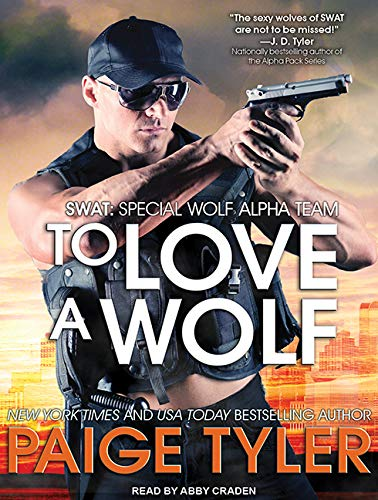 9781494565664: To Love A Wolf (SWAT)