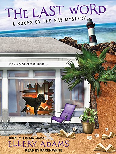 The Last Word (Books by the Bay Mystery): Ellery Adams