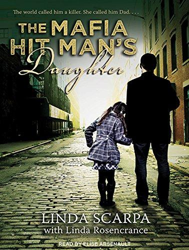 9781494566494: The Mafia Hit Man's Daughter