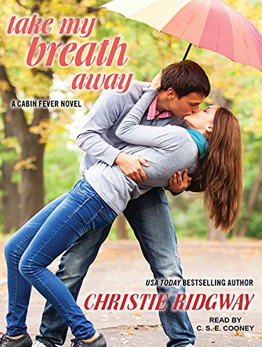 9781494566555: Take My Breath Away (Cabin Fever)