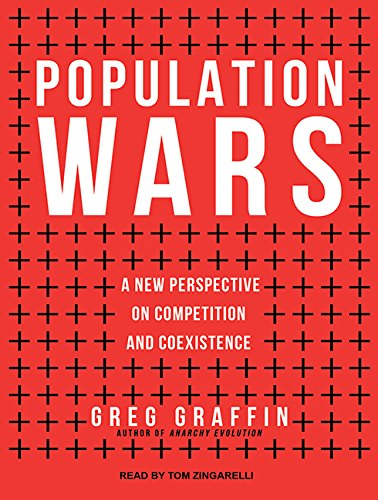 9781494566661: Population Wars: A New Perspective on Competition and Coexistence