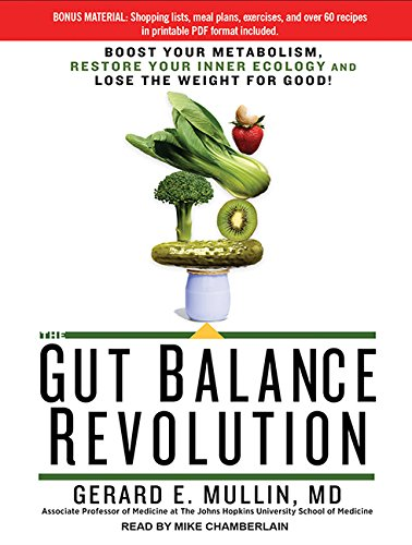 9781494566739: The Gut Balance Revolution: Boost Your Metabolism, Restore Your Inner Ecology, and Lose the Weight for Good!