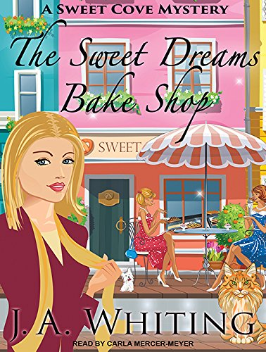 9781494567651: The Sweet Dreams Bake Shop (Sweet Cove Mystery)