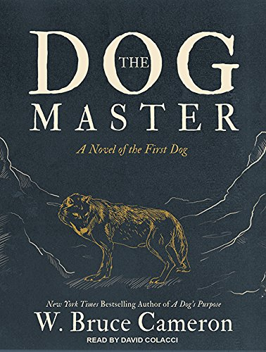 9781494567682: The Dog Master: A Novel of the First Dog
