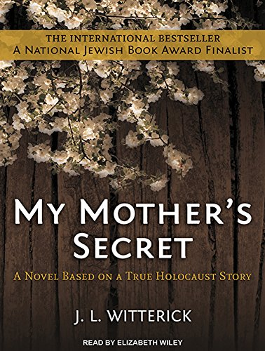 9781494567927: My Mother's Secret: Based on a True Holocaust Story