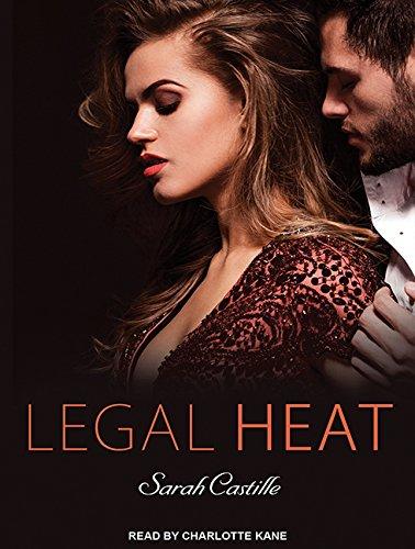 Legal Heat: Sarah Castille