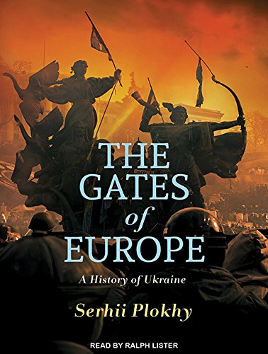 9781494569273: The Gates of Europe: A History of Ukraine