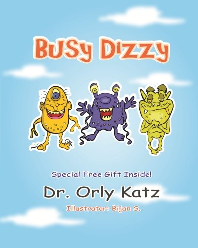 9781494701413: Busy Dizzy: (Inspirational bedtime story for kids ages 4-8)