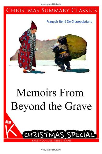 9781494701956: Memoirs From Beyond the Grave [Christmas Summary Classics]
