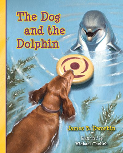 9781494702540: The Dog and the Dolphin
