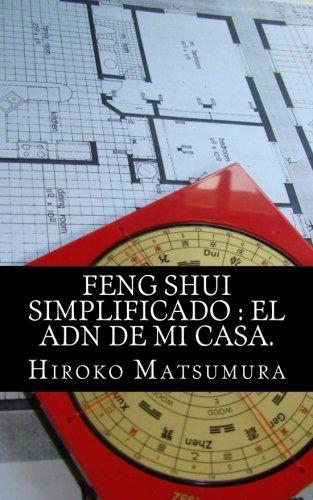 9781494705060: Feng Shui Simplificado : El ADN de mi casa. (Spanish Edition)