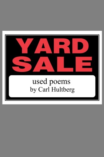Yard Sale: Used Poems: Carl Hultberg