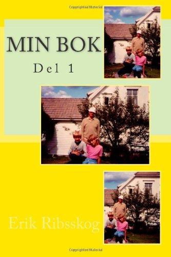 9781494706494: Min Bok: Del 1 (Min Bok-bøkene.) (Volume 1) (Norwegian Edition)